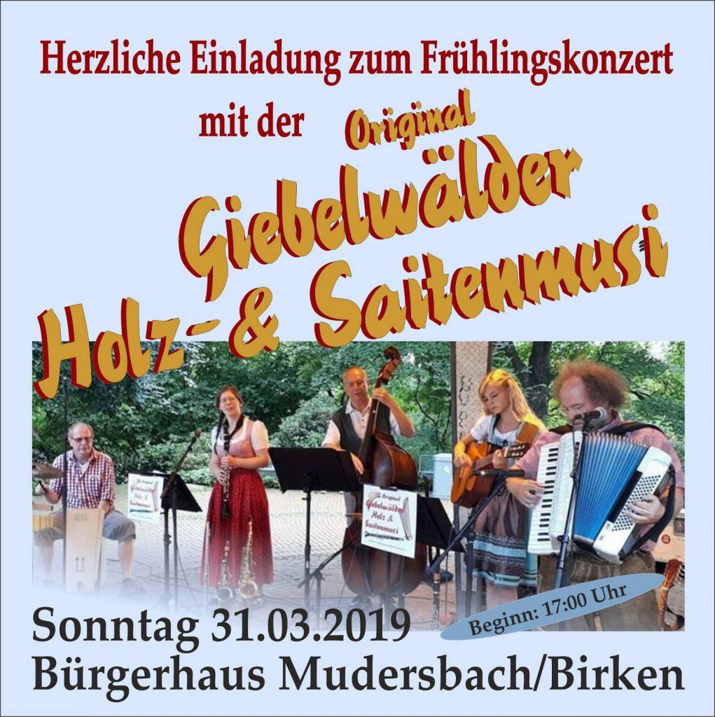 Am Sonntag, 31.01.2019 spielen wir als Original Giebelwälder Holz- & Saitenmusi in Quintettbesetzung um 17 Uhr im Bürgerhaus Birken